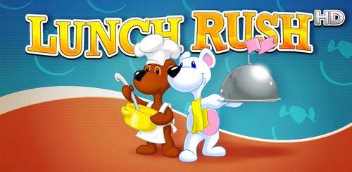 Lunch Rush HD (Full) v1.1.1