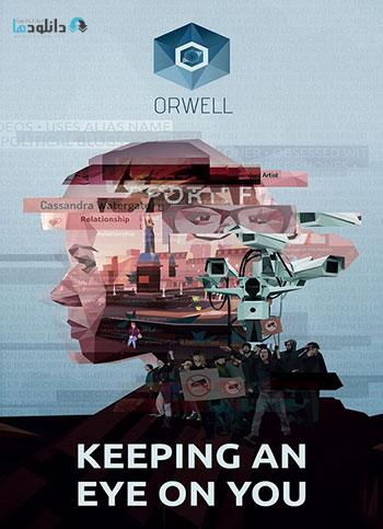 دانلود بازی Orwell Ignorance is Strength Episode 3 برای کامپیوتر