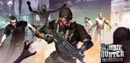 داتلود بازی اندروید Zombie Hunter : Battleground Rules v1.5