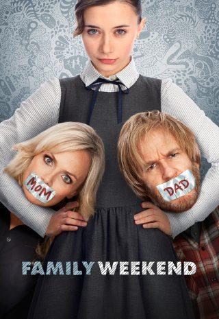 دانلود فیلم Family Weekend 2013