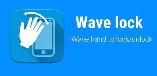 دانلود نرم افزار اندروید(قفل صفحه) Wave to Unlock and Lock v1.8.9.9