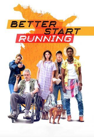 دانلود فیلم Better Start Running 2018
