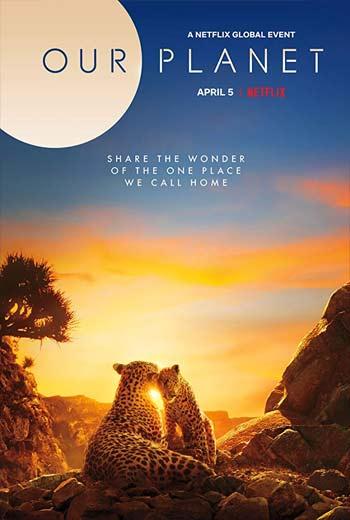دانلود فصل اول مستند سریالی سیاره ما Our Planet S01 2019