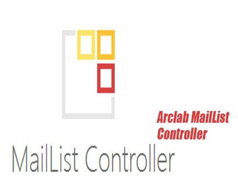 دانلود Arclab MailList Controller 12.93 برنامه مدیریت ایمیل و ارسال خبرنامه
