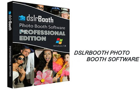 ویرایش عکس و ساخت غرفه dslrBooth Photo Booth Software 5.1.31.2 Professional
