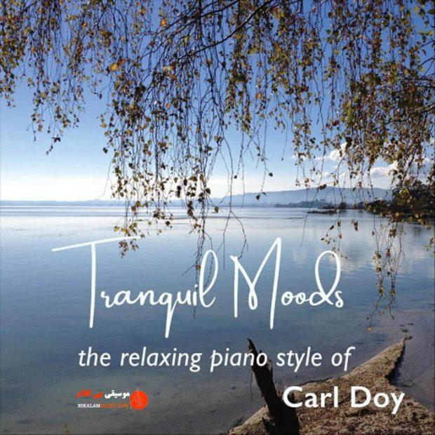 "آلبوم عاشقانه ""Tranquil Moods"" اثری از ""Carl Doy"""