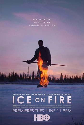 دانلود فیلم مستند یخ روی آتش Ice on Fire 2019