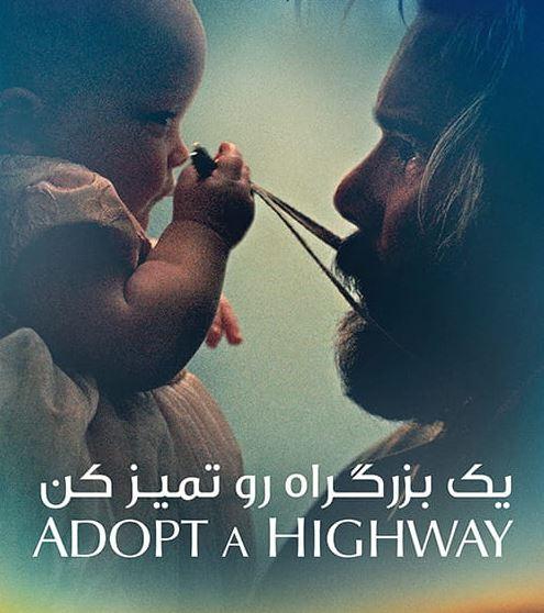 دانلود فیلم Adopt a Highway 2019 یک بزرگراه رو تمیز کن با زیرنویس فارسی