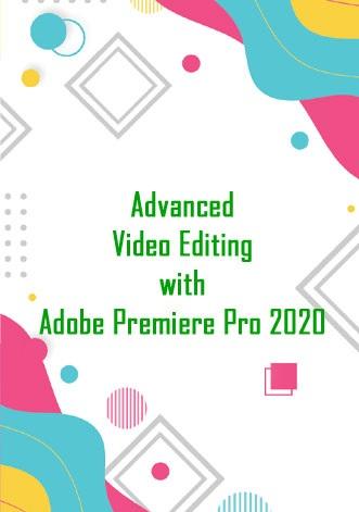 دانلود دوره آموزشی پیشرفته ویرایش ویدئو در پریمیر پرو ۲۰۲۰